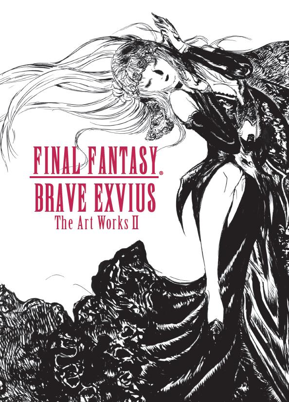 Final Fantasy Brave Exvius The Art Works II