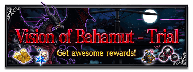 Vision of Bahamut - Trial