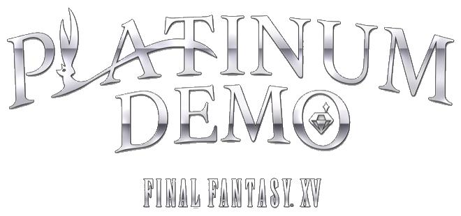 Platinum Demo – Final Fantasy XV