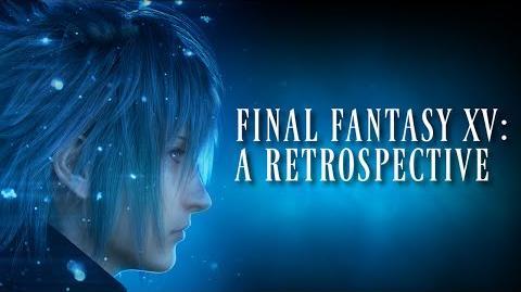Final Fantasy XV A Retrospective