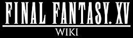 Final Fantasy XV Wiki