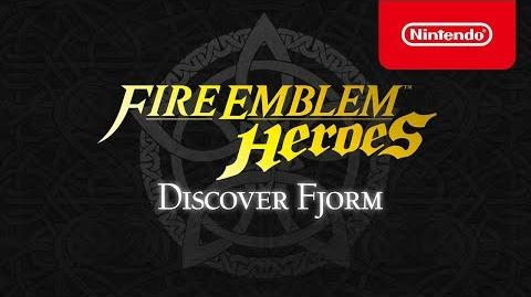 Fire Emblem Heroes - Discover Fjorm