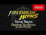Fire Emblem Heroes - Tips & Tricks- Discover Tap Battle- Illusory Dungeon