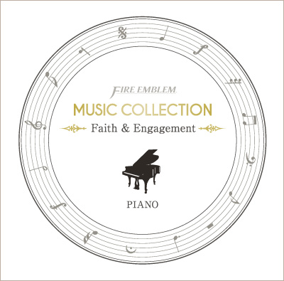 Fire Emblem Music Collection: Piano ~Faith & Engagement