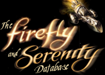 Welcome to The Firefly and Serenity Database!