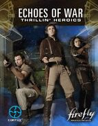 Firefly Echoes of War - Thrillin' Heroics