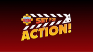 Set For Action!