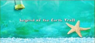 Click here to view more images from Legend of the Earth Troll.