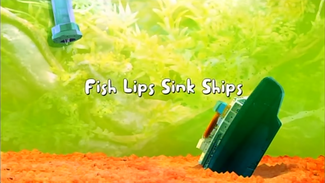 Click here to view more images from Fish Lips Sink Ships.