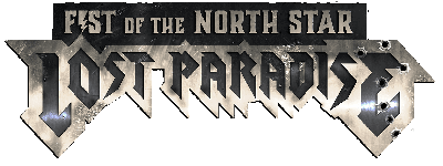 Fist of the North Star: Lost Paradise Wiki