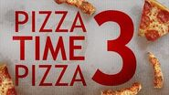 PIZZA TIME PIZZA 3