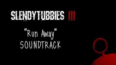 """-SPOILERS- Slendytubbies 3 Soundtrack- """"Run Away"""" - Lyrics ST---"""