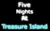 FiveNightsAtTreasureIsland.png
