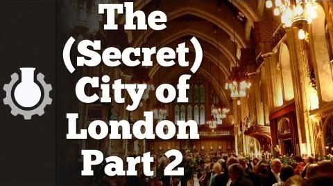 The (Secret) City of London, Part 2 Government