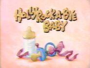 Hollyrock-a-Bye Baby - Bumper 8