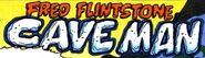 Fred Flintstone - Cave Man - Title Card