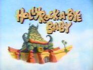 Hollyrock-a-Bye Baby - Bumper 3