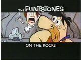 The Flintstones - On the Rocks