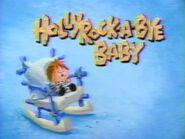 Hollyrock-a-Bye Baby - Bumper 7