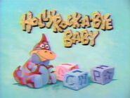 Hollyrock-a-Bye Baby - Bumper 5