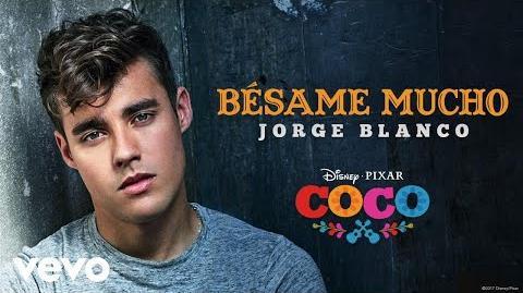 """Jorge Blanco - Bésame mucho (Inspirado en """"COCO"""" Audio Only)"""