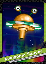 099 Awesome Saucer