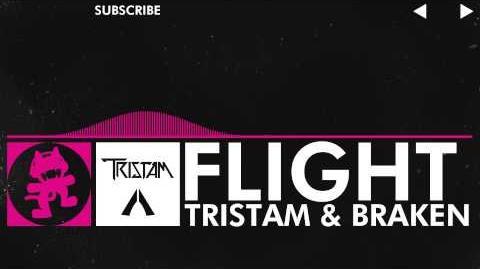Drumstep - Tristam & Braken - Flight Monstercat Release