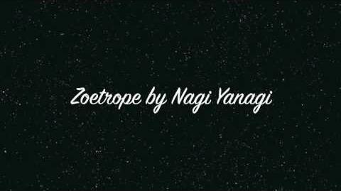 ZOETROPE - NAGI YANAGI (FULL)