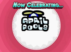 Now Celebrating April Fools.png