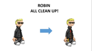 Robin All Clean Up