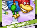 Milk Bandits