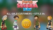 Papa's Sushiria To Go! All Gold Customers + Style Bs