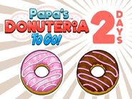 Papa's Donuteria To Go! - 2 Days