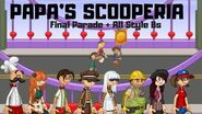 Papa's Scooperia Final Parade + All Style B's