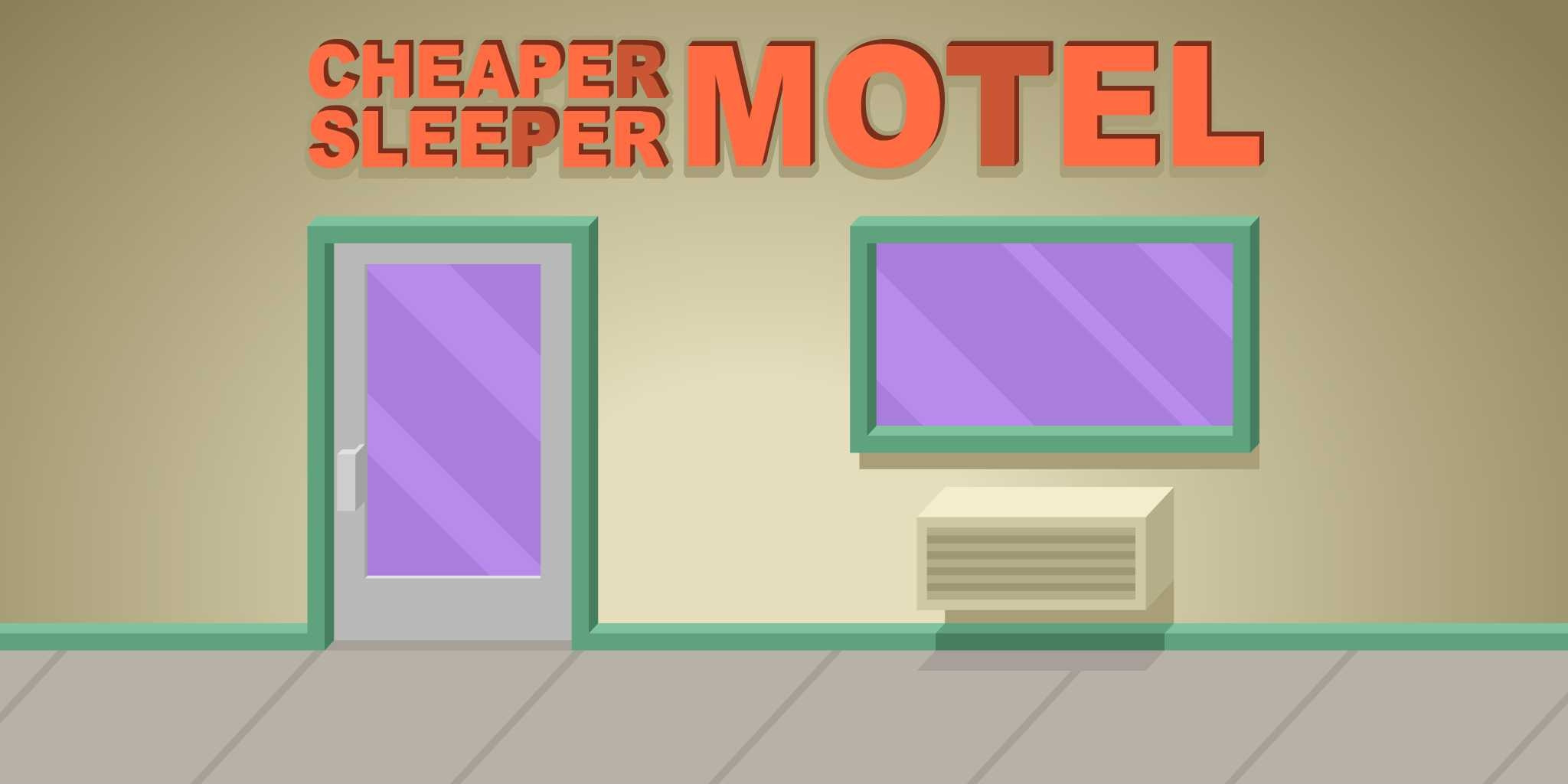 Cheaper Sleeper Motel