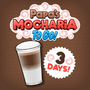 Mocharia To Go released in 3 days