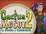 Cactus McCoy 2: The Ruins of Calavera