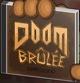Doom Brûlée
