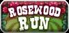 Rosewood Run