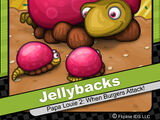 Jellybacks