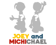 Joey and Michichael Unknown Blog Post