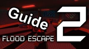 Flood Escape 2 - Familiar Ruins