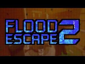 Flood Escape 2 OST - Forsaken Era