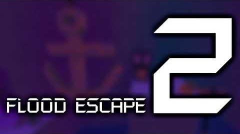 Flood Escape 2 OST - Decrepit Seas