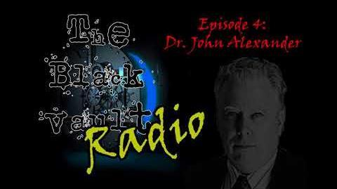 The Black Vault Radio w John Greenewald, Jr. - Episode 4 - Dr. John B. Alexander - July 18, 2018