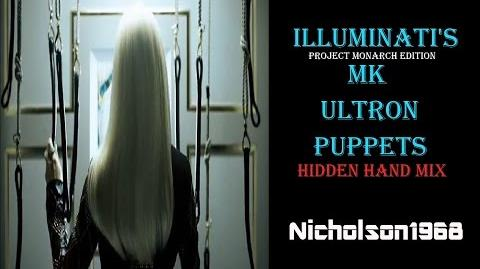 Illuminati's Monarch MK ULTRON Puppets Hidden Hand Mix