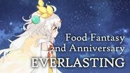 Everlasting - Food Fantasy 2nd Anniversary Theme (ENG subs)
