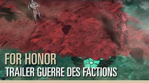 For Honor - Trailer Guerre des Factions