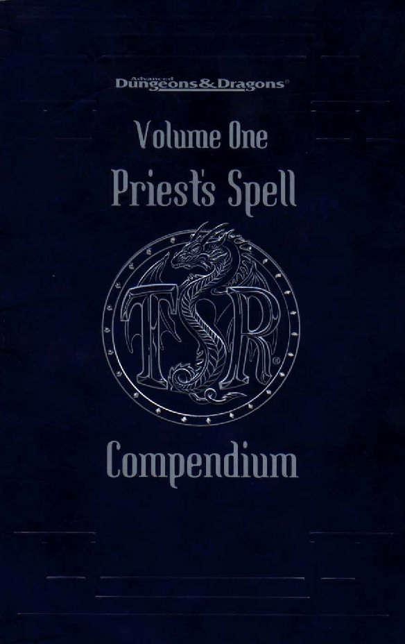 Priest's Spell Compendium Volume One