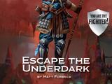 Escape the Underdark